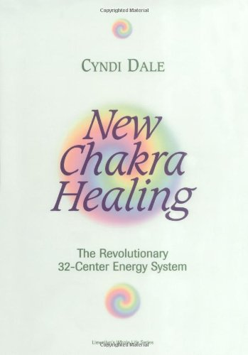 New Chakra Healing: Activate Your 32 Energy Centers (Llewellyn's Whole Life)