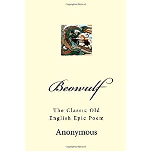 analysis of one of the most famous old english epic poems beowulf Beowulf in english, the song of roland in french and the raamaayana in sanscrit are three famous epic poems.