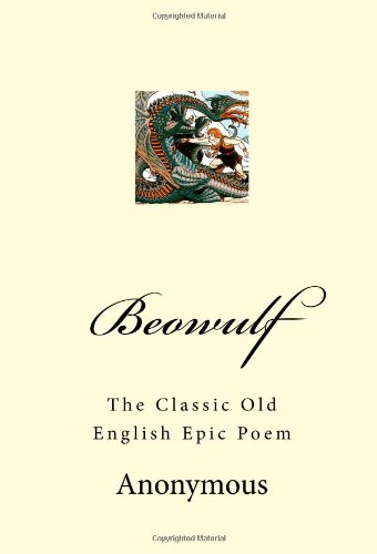 an analysis of the most important work of old english literature in the anglo saxon epic beowulf One old english poem, beowulf, has many great examples of heroic poetry it is the story of a warrior who saves his people from evil monsters through courageous deeds.