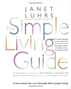 "Cover of ""The Simple Living Guide: A Sour..."