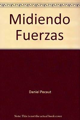 Midiendo Fuerzas: Balance del Primer A~no del Gobierno de Alvaro Uribe Velez (Spanish Edition)