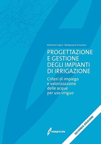 progettazione-e-gestione-degli-impianti-di-irrigazione-criteri-di-impiego-e-valorizzazione-delle-acq