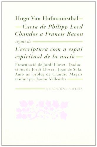 Carta de Philipp Lord Chandos a Francis Bacon: L'escriptura com a espai espiritual de la nació (Mínima Minor)