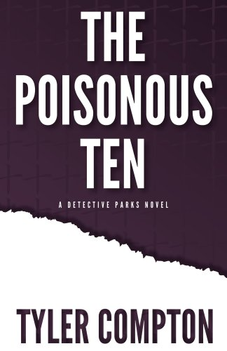 Book: The Poisonous Ten by Tyler Compton