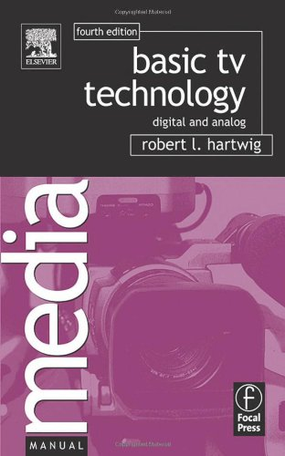Basic TV Technology: Digital and Analog (Media Manuals)