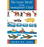 img - for [(The Inner World of the Immigrant Child)] [Author: Cristina Igoa] published on (June, 1995) book / textbook / text book