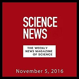 Science News, November 05, 2016 Periodical
