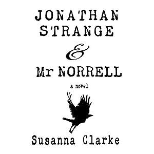 Jonathan Strange & Mr. Norrell | [Susanna Clarke]