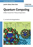 img - for [(Quantum Computing: A Short Course from Theory to Experiment )] [Author: Joachim Stolze] [Mar-2008] book / textbook / text book
