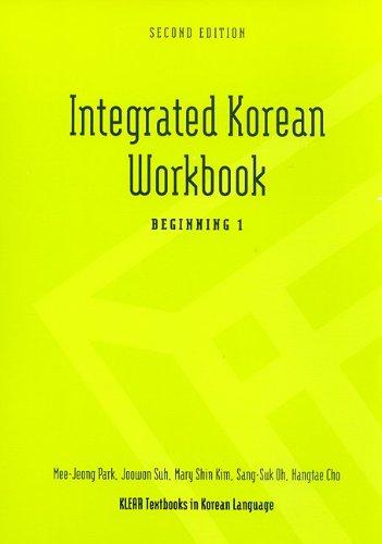 Integrated Korean Workbook: Beginning 1