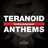 teranoid anthem -live@underground-