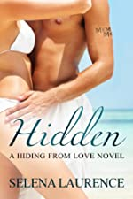 Hidden (Hiding From Love Book 1)