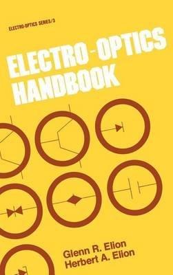 electro-optics-handbook-by-author-glenn-r-elion-published-on-october-1979