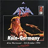Live in Koln by Asia (1997-10-28)