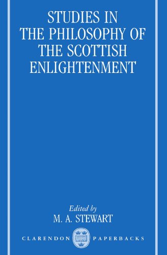 Studies In The Philosophy Of The Scottish Enlightenment (Oxford Studies In The History Of Philoso)
