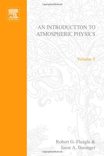 An Introduction to Atmospheric Physics, Vol. 5