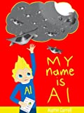 My name is Al (BB Kids Chapter Books - an illustrated chapter book for children about telling the truth)
