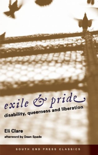 Exile & Pride (South End Press Classics Edition):...