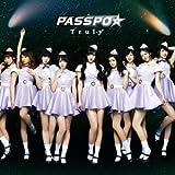 PASSPO☆「Truly」