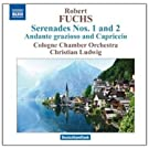 Fuchs: Serenades Nos.1/ 2