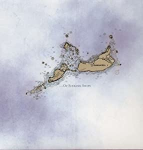 Of Sinking Ships [Vinyl]