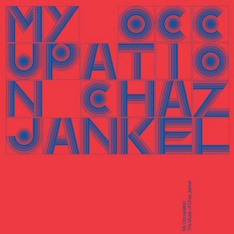 Chaz Jankel - My Occupation-the Music of Chaz Jankel [UK-Import] - Zortam Music