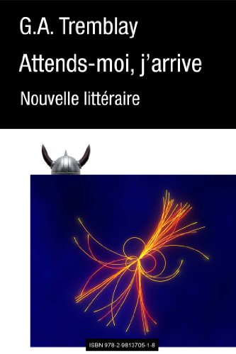 Attends-moi, j'arrive (French Edition) PDF