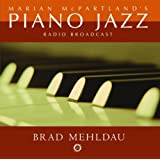 Marian Mcpartland&#39;S Piano Jazz Radio Broadcastpar Brad Mehldau