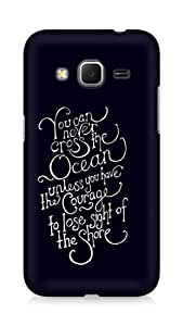 AMEZ you can never cross the Ocean Back Cover For Samsung Galaxy Core Prime