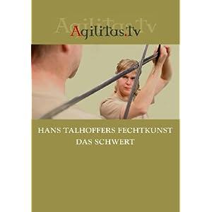 Hans Talhoffers Fechtkunst Das Schwert