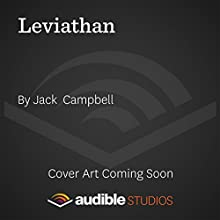 Leviathan: The Lost Fleet: Beyond the Frontier, Book 5 (       UNABRIDGED) by Jack Campbell Narrated by To Be Announced