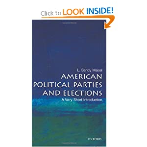 American Political Parties and Elections - A Very Short Introduction - L. Sandy Maisel - PDF - Free ebook download