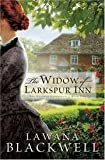 A Room of My Own/The Widow of Larkspur Inn/The Bridge Over Flatwillow Creek (0764282433) by Blackwell, Lawana