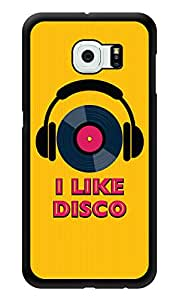 """Humor Gang I Like Disco Dj Printed Designer Mobile Back Cover For """"Samsung Galaxy S6"""" (3D, Glossy, Premium Quality Snap On Case)"""
