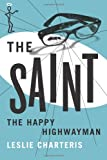 The Happy Highwayman (The Saint Series)