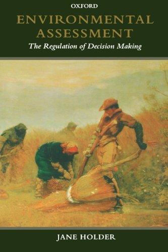 Environmental Assessment: The Regulation of Decision Making