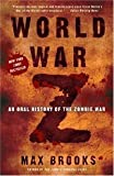 by Max Brooks World War Z An Oral History Paperback