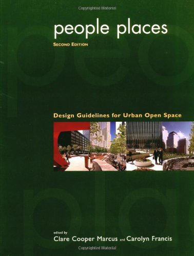 People Places: Design Guidlines for Urban Open Space, 2nd...