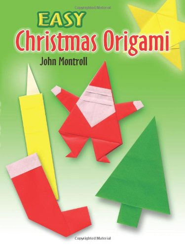 Easy Christmas Origami (Dover Origami Papercraft)