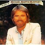 The Best of Michael Martin Murphey ~ Michael Martin Murphey
