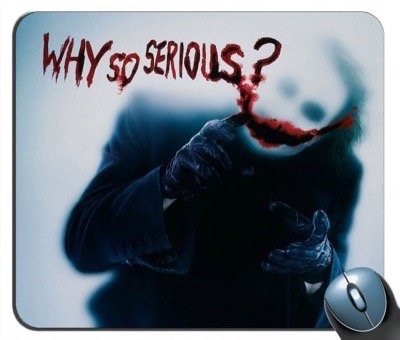 Batman The Joker Why So Serious Mouse Pad at Gotham City Store