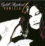 Vanilla Cybill Shepherd