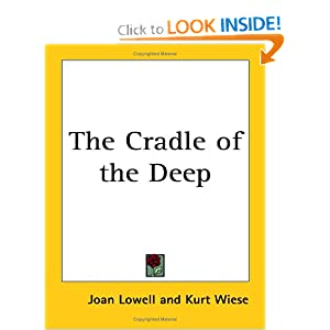 The Cradle of the Deep Joan Lowell and Kurt Wiese