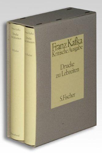 Drucke zu Lebzeiten: Schriften, Tagebücher, Briefe: 2 Bde.