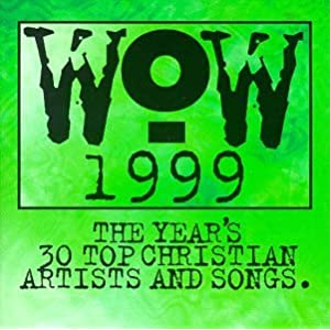 Christians Mp3 Various Artists Wow Hits 1999