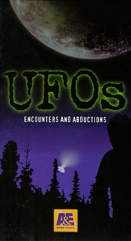 UFOs, Encounters and Abductions [VHS]