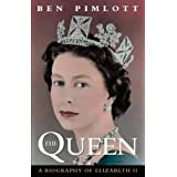 The Queen: a Biography of Queen Elizabeth IIby Ben Pimlott