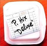Songtexte von P. Hux - Deluxe