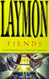 Fiends (0747255253) by Laymon, Richard