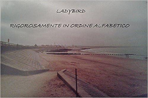Ladybird - Rigorosamente in ordine alfabetico (2015)